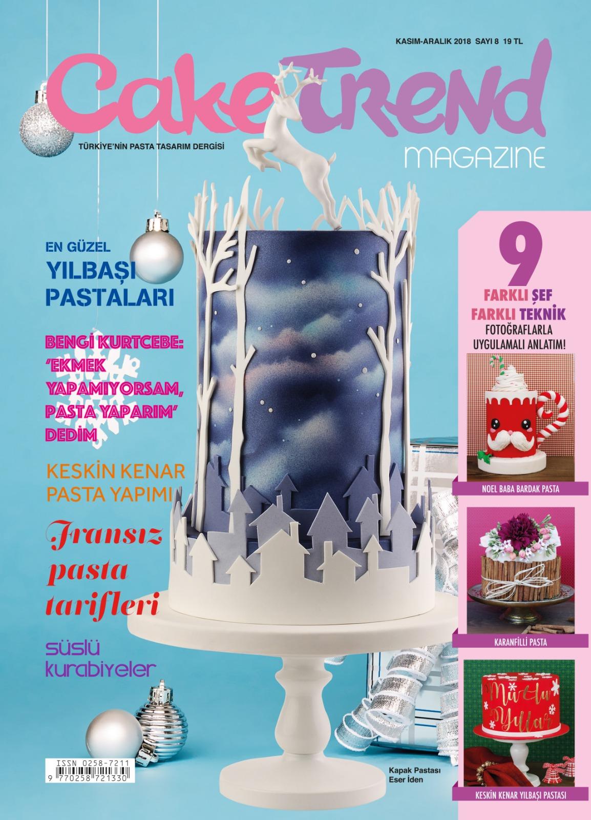 Cake Trend Dergisi Sayi 8 Kasim Aralik 2018 Yilbasi Sayisi